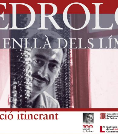 """Exposició """"Pedrolo: Més enllà dels límits"""""""