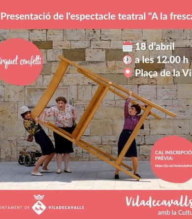 """Presentació de l'espectacle teatral """"A la fresca"""" del grup Cirquet Confetti"""