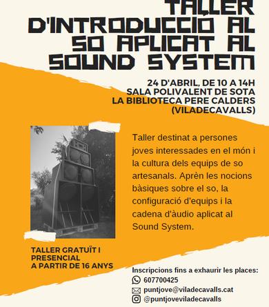 Taller d'introducció al so aplicat al Sound System