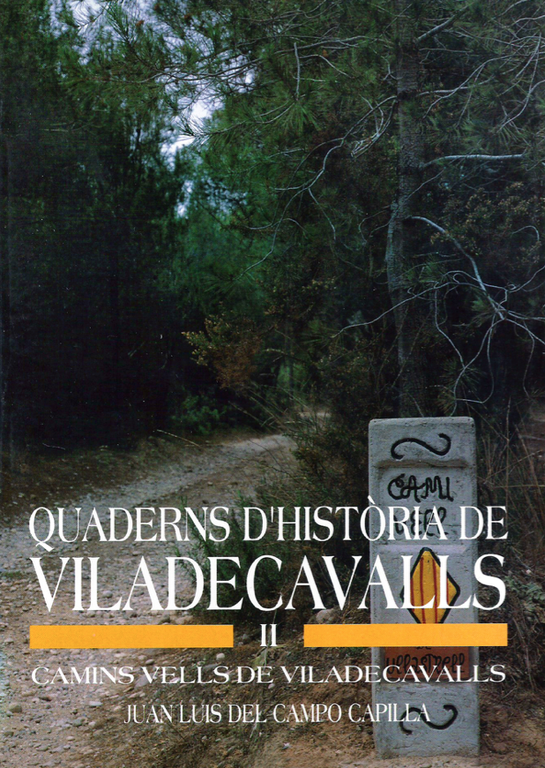 Quaderns d'Història de Viladecavalls - Volum II - Camins vells de Viladecavalls